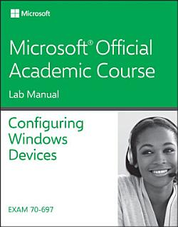 70 697 Configuring Windows Devices Book