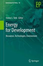 Energy for Development: Resources, Technologies, Environment