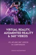 Virtual Reality  Augmented Reality and 360   Videos PDF