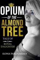 Opium of the Almond Tree PDF