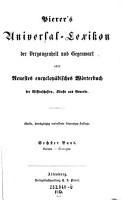 Pierers Universal Lexikon der Vergangenheit und Gegenwart oder Neuestes encyclop  disches W  rterbuch der Wissenschaften  K  nste und Gewerbe PDF