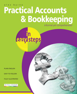 Practical Accounts and Bookkeeping in easy steps PDF