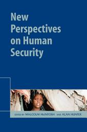New Perspectives on Human Security