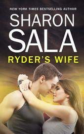 Ryder's Wife: An Action-Filled Private Investigator Romance