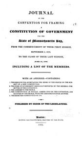 Journal of the Convention: For Framing a Constitution of Government for the State of Massachusetts Bay, from the Commencement of Their First Session, September 1, 1779, to the Close of Their Last Session, June 16, 1780