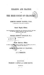 Pleading and Practice of the High Court of Chancery: Volume 3