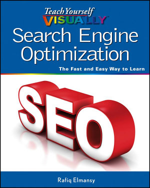 Teach Yourself VISUALLY Search Engine Optimization  SEO