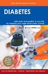 Diabetes: Add Years & Quality To Your Life By Keeping Your Sugar Level Under Control