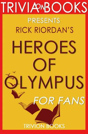 Heroes of Olympus  By Rick Riordan  Trivia On Books  PDF
