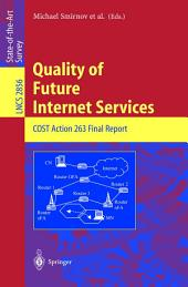 Quality of Future Internet Services: COST Action 263 Final Report