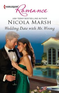 Wedding Date with Mr  Wrong Book