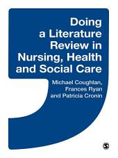 Doing a Literature Review in Nursing, Health and Social Care: SAGE Publications