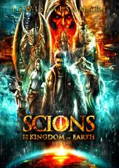 SCIONS (comic book 1): For The Kingdom Of Earth
