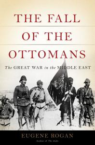 The Fall of the Ottomans Book
