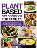 Plant Based Diet Cookbook for Families
