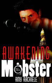 Awakening the Mobster: Mobster Series, Book 2