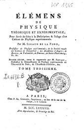 Elémens de physique théorique et expérimentale, pour servir de suite à la description & l'usage d'un cabinet de physique expérimentale. Par M. Sigaud de la Fond ...: 3
