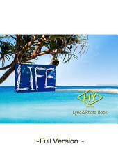HY Lyric&Photo Book LIFE ~歌詞&フォトブック~ Full Version