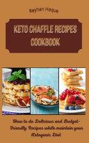 Keto Chaffle Recipes Cookbook