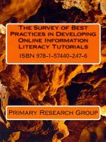 The Survey of Best Practices in Developing Online Information Literacy Tutorials 06 2013 PDF