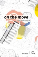 on the move   Stadt in Bewegung PDF