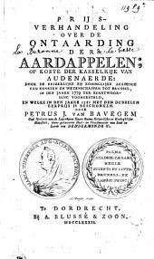 Prijs-verhandeling over de ontaarding der aardappelen; op koste der kasselrije van Audenaerde door de Keizerlijke en koninglijke academie van konsten en wetenschappen tot Brussel, in den jaare 1779 ter beantwoording voorgesteld ...