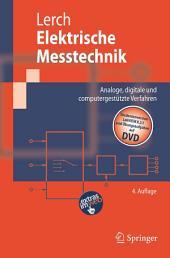 Elektrische Messtechnik: Analoge, digitale und computergestützte Verfahren, Ausgabe 4
