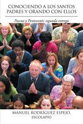 CONOCIENDO A LOS SANTOS PADRES Y ORANDO CON ELLOS: Pascua y Pentecostés: segunda entrega