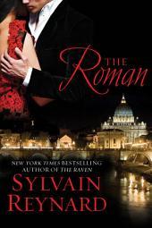 The Roman: Florentine Series, Book 4