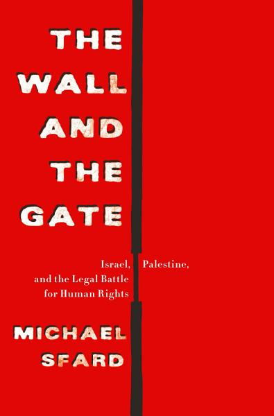 Download The Wall and the Gate Book