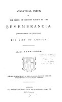 Analytical Index  to the Series of Records Known as the Remembrancia PDF