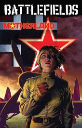 Garth Ennis' Battlefields Vol 6: Motherland