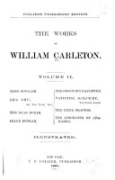 The Works of William Carleton  Jane Sinclair  Lha dhu  The dead boxer  Ellen Duncan  The proctor s daughter  Valentine McClutchy  The tithe proctor  The emigrants of Ahadarra  Traits and stories of the Irish peasantry PDF