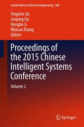 Proceedings of the 2015 Chinese Intelligent Systems Conference: Volume 2