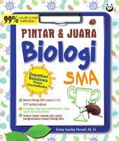Pintar & Juara Biologi SMA