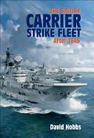 The British Carrier Strike Fleet after 1945 PDF