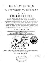 Oeuvres d'histoire naturelle et de philosophie de Charles Bonnet: Traité d'insectologie. Observations diverses sur les insectes. T. 1