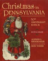 Christmas in Pennsylvania: Edition 50