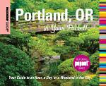 Insiders' Guide®: Portland, OR in Your Pocket