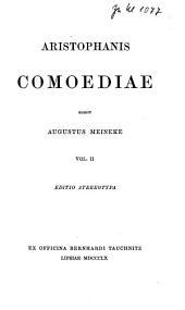 Aristophanis Comoediae: Τόμος 2