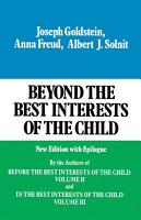 Beyond the Best Interests of the Child PDF
