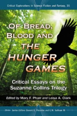 Of Bread  Blood and The Hunger Games PDF