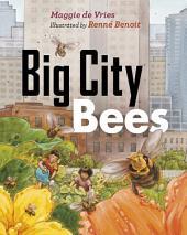 Big City Bees