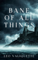 Bane of All Things