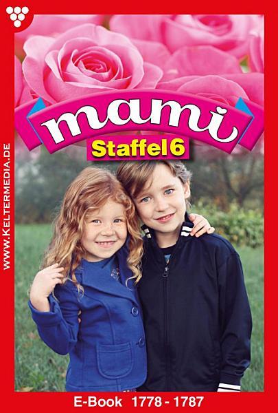 Mami Staffel 6     Familienroman