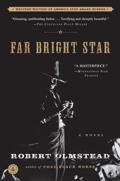 Far Bright Star