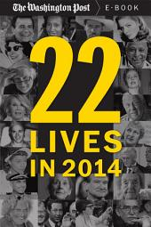 22 Lives in 2014: Obituaries from The Washington Post