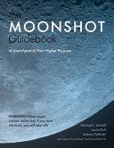 The Moonshot Guidebook Book PDF