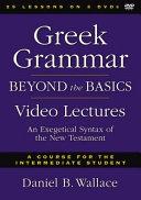 Greek Grammar Beyond the Basics Video Lectures Book