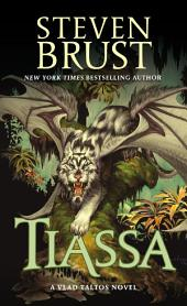 Tiassa: A Novel of Vlad Taltos